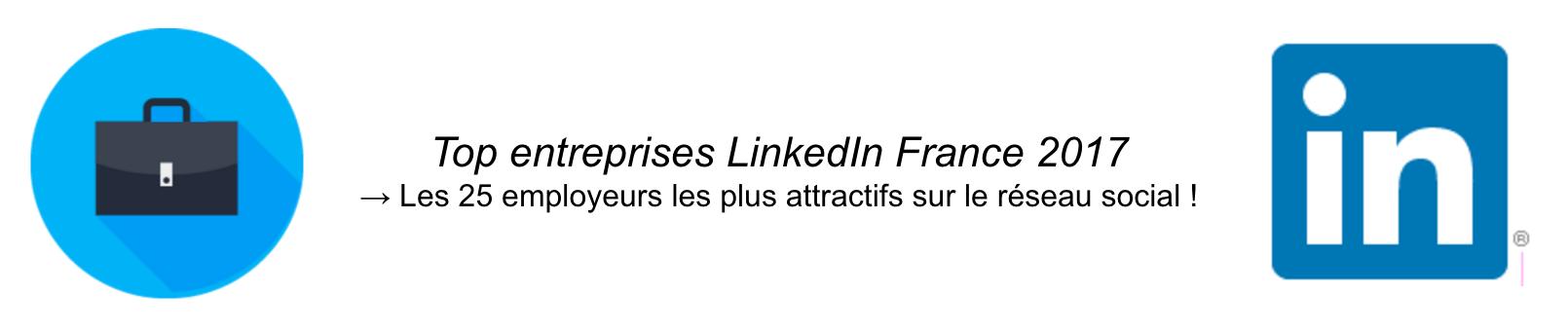 classement-top-entreprises-linkedin-france-2017
