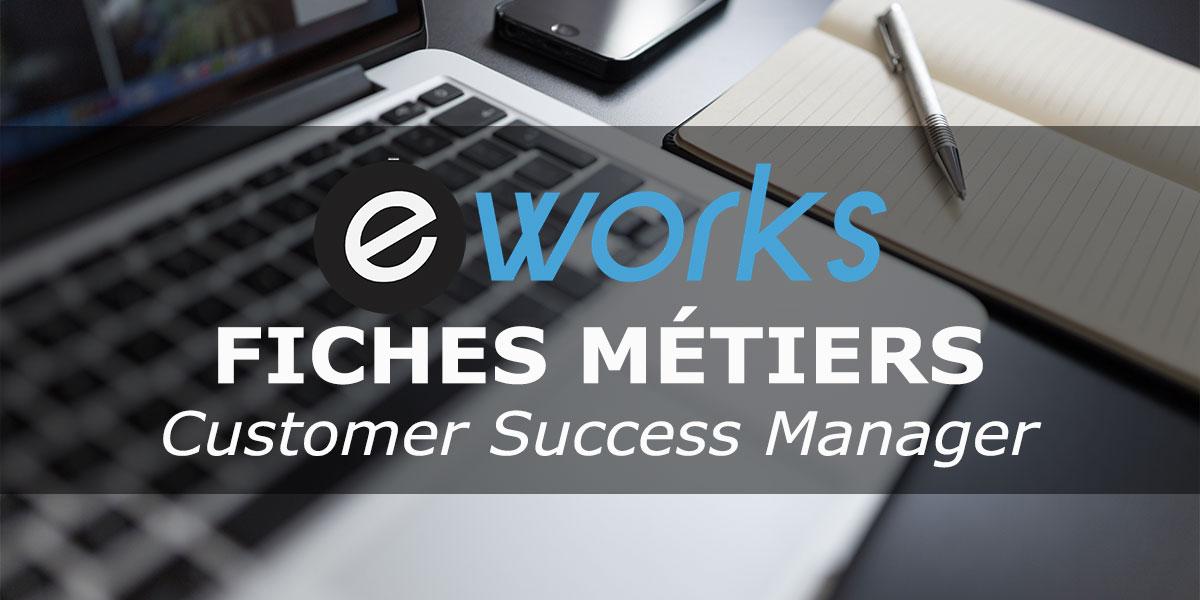 fiche m u00e9tier customer success manager   formation  salaire