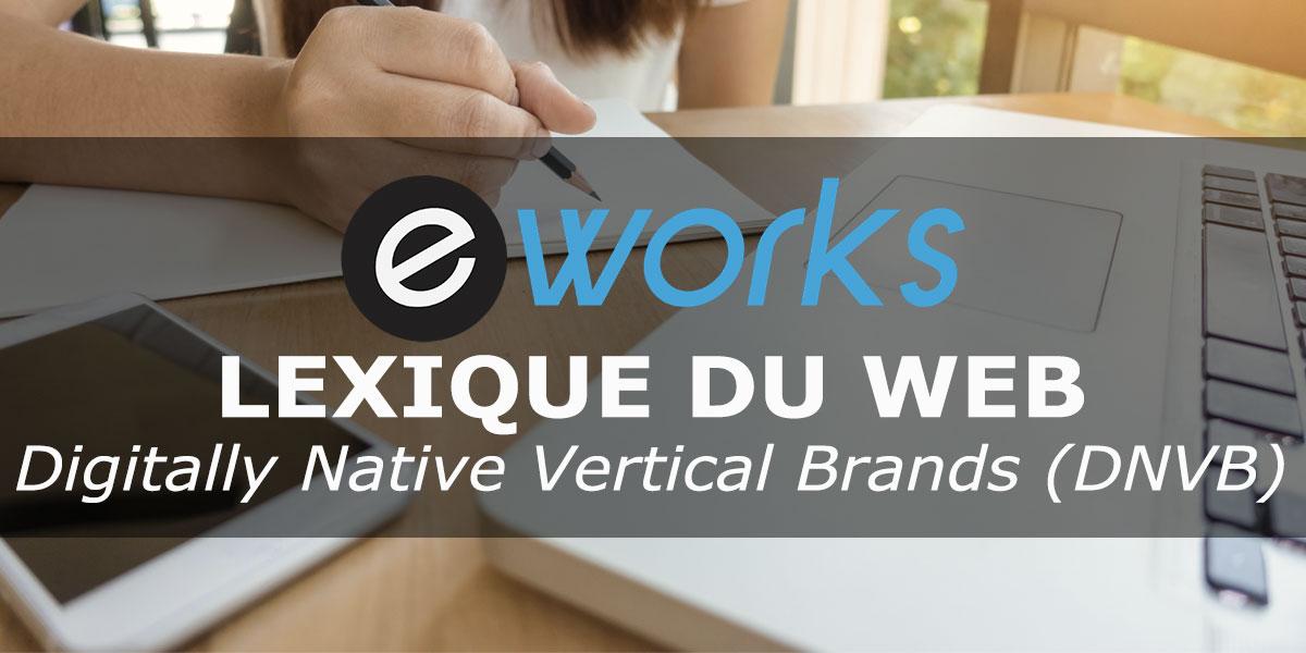 Lexique_Web_E-Works-DNVB